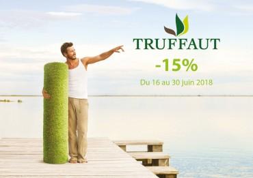 Truffaut : Offre Spéciale du 16 AU 30 Juin 2018